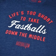 Life's Too Short - Navy Tee