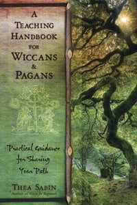 A Teaching Handbook for Wiccans and Pagans