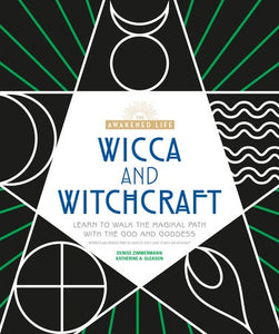 Wicca and Witchcraft (Awakened Life)