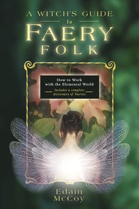 A Witch's Guide to Faery Folk