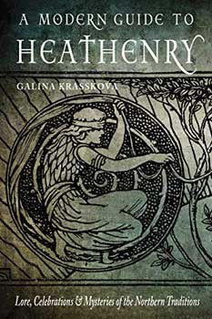 A Modern Guide to Heathenry