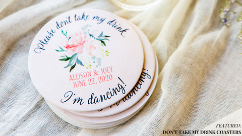 Don't Take My Drink Wedding Coaster Favors
