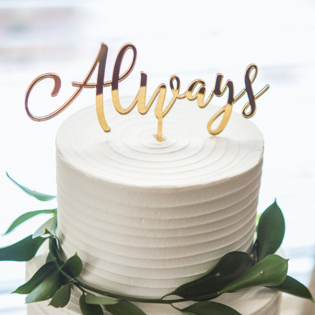 "Wedding Cake Topper ""Always"" - Wedding Decor Gifts"
