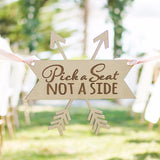 Pick a Seat Not a Side Aisle Sign - Wedding Decor Gifts