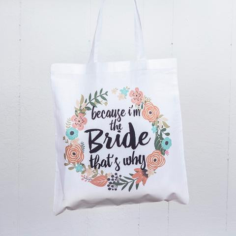 I'm the Bride Floral Tote Bag