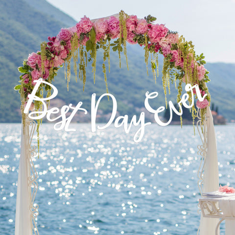 "Wedding Ceremony Sign ""Best Day Ever"" - Wedding Decor Gifts"
