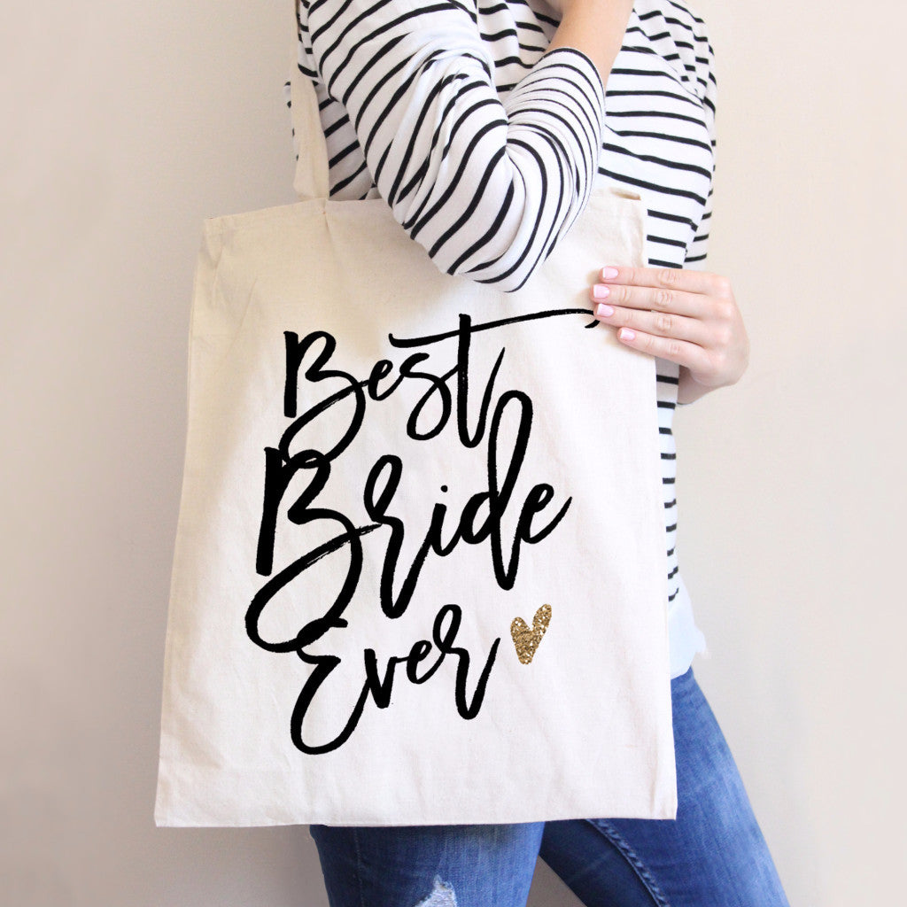 Best Bride Ever Tote Bag - Wedding Decor Gifts
