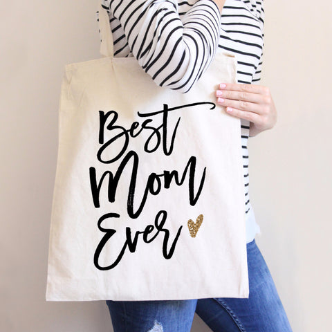 Best Mom Ever Tote Bag - Wedding Decor Gifts