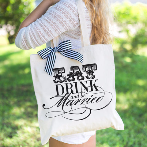 Eat Drink & Be Married Wedding Tote Bag - Wedding Decor Gifts
