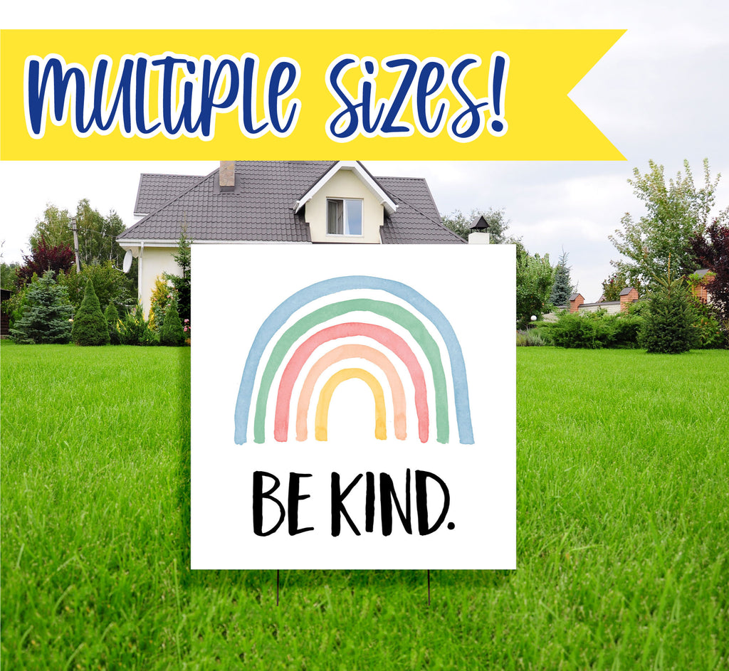 Yard Sign Be Kind, Motivational Sign for Yard, Inspirational Sign, Love Sign Be Kind Rainbow Sign for Neighborhood Yard