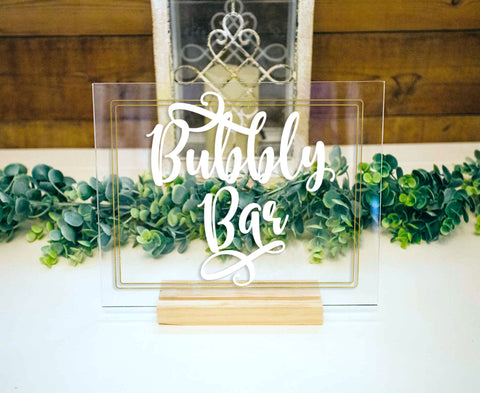 Bubbly Bar Sign Clear Acrylic Sign for Wedding, Clear Acrylic Wedding Sign Stand, Champagne Table Sign for Shower or Wedding