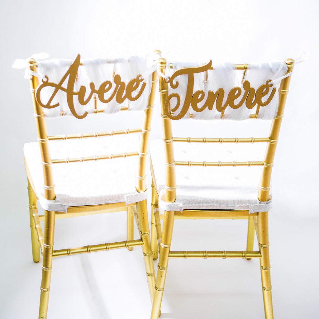Italian Avere Tenere Chair Signs - Wedding Decor Gifts
