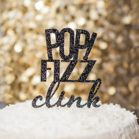 """POP! Fizz Clink"" Party Cake Topper - Wedding Decor Gifts"