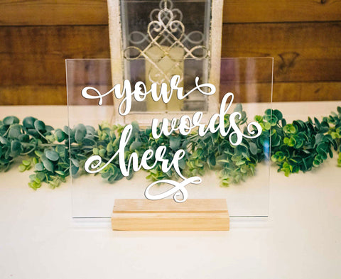 Custom Clear Acrylic Sign - Wedding Decor Gifts