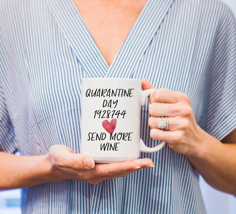 Funny Mug, Mug for Mom, Social Distancing Gift, Quarantine Gift - Wedding Decor Gifts