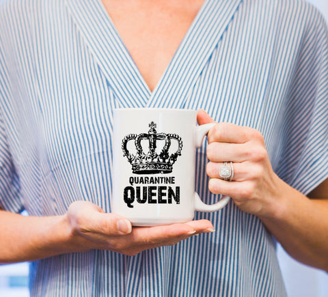 Funny Mug, Quarantine Mug, Social Distancing Gift, Quarantine Gift, Cute Mug, Queen - Wedding Decor Gifts