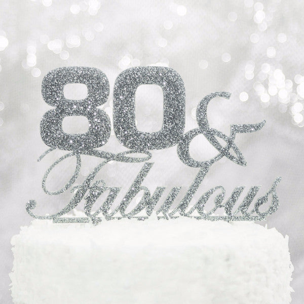 80 & Fabulous Birthday Cake Topper - Wedding Decor Gifts