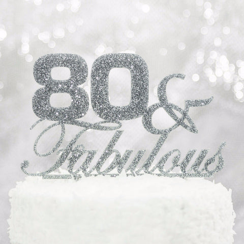 80 & Fabulous Birthday Cake Topper - Wedding and Gifts