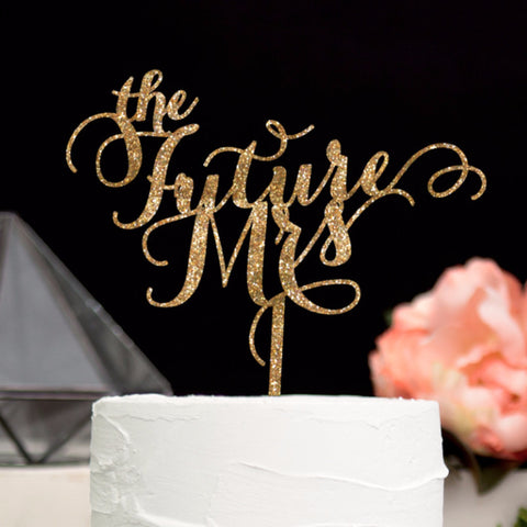 """the Future Mrs"" Cake Topper - Wedding Decor Gifts"