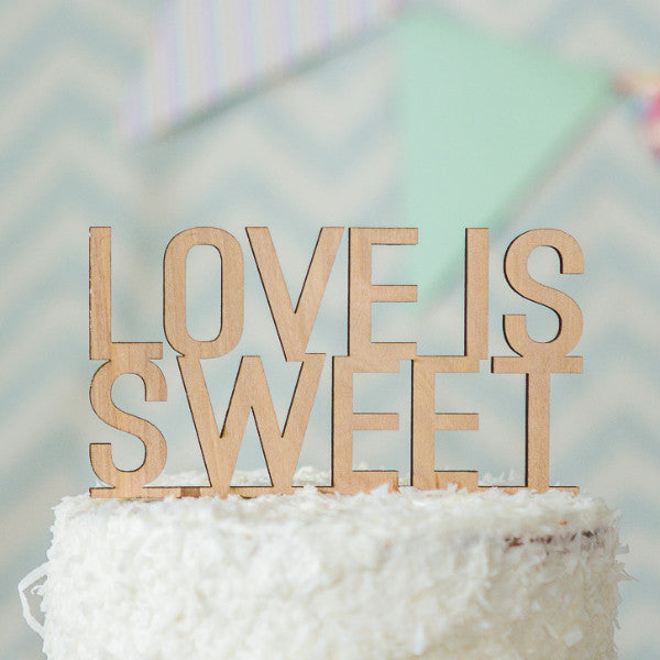 """Love is Sweet"" Cake Topper - Wedding and Gifts"