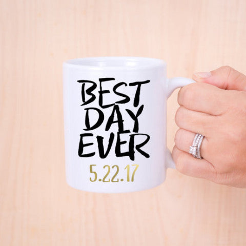 Best Day Ever Mug - Wedding Decor Gifts