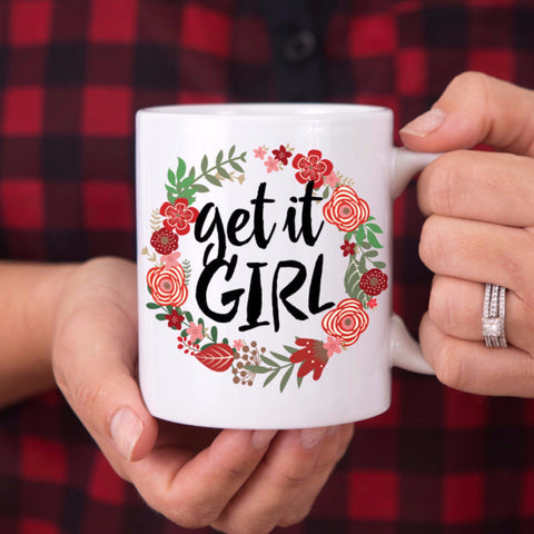 """Get it Girl"" Floral Mug - Wedding and Gifts"