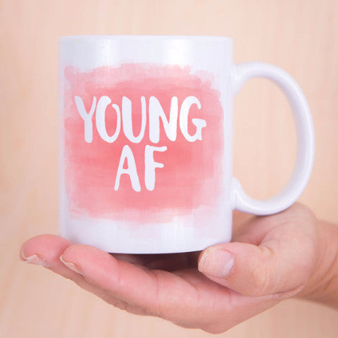 """Young AF"" Coffee Mug - Wedding Decor Gifts"