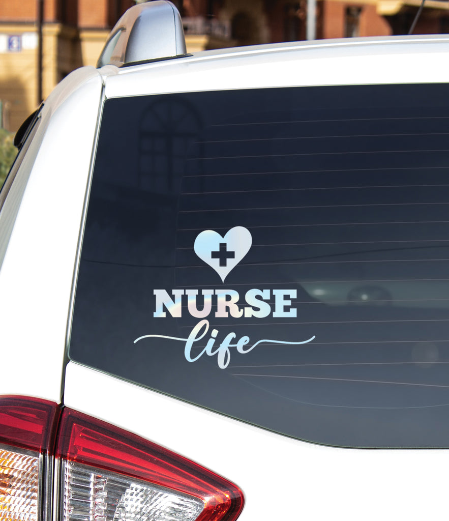Nurse Decal for Car Window or Anywhere, Nurse Life Bumper Sticker Custom Sticker