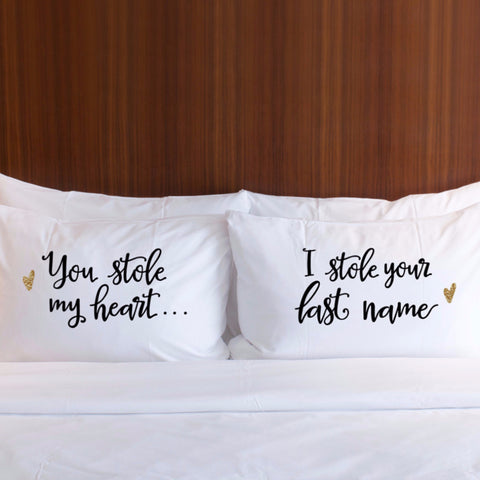 """Stole Your Last Name"" Pillowcase Set - Wedding Decor Gifts"