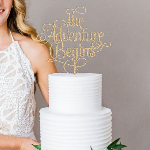 """the Adventure Begins"" Script Style Cake Topper"