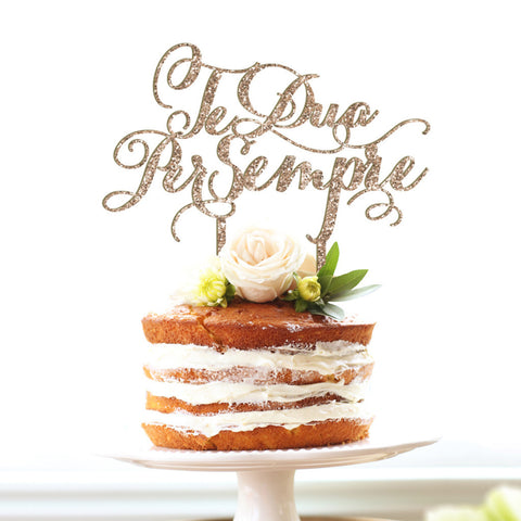 "Wedding Cake Topper ""Te Dua Per Sempre"""