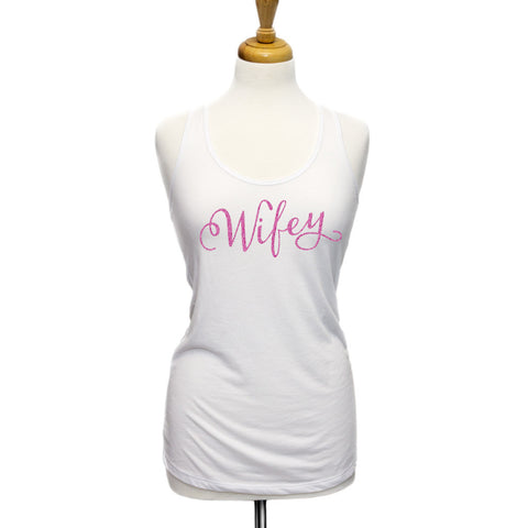 """Wifey"" Tank Top for Wedding - Wedding Decor Gifts"