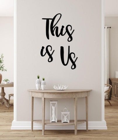This is Us Wall Signs Home Decor