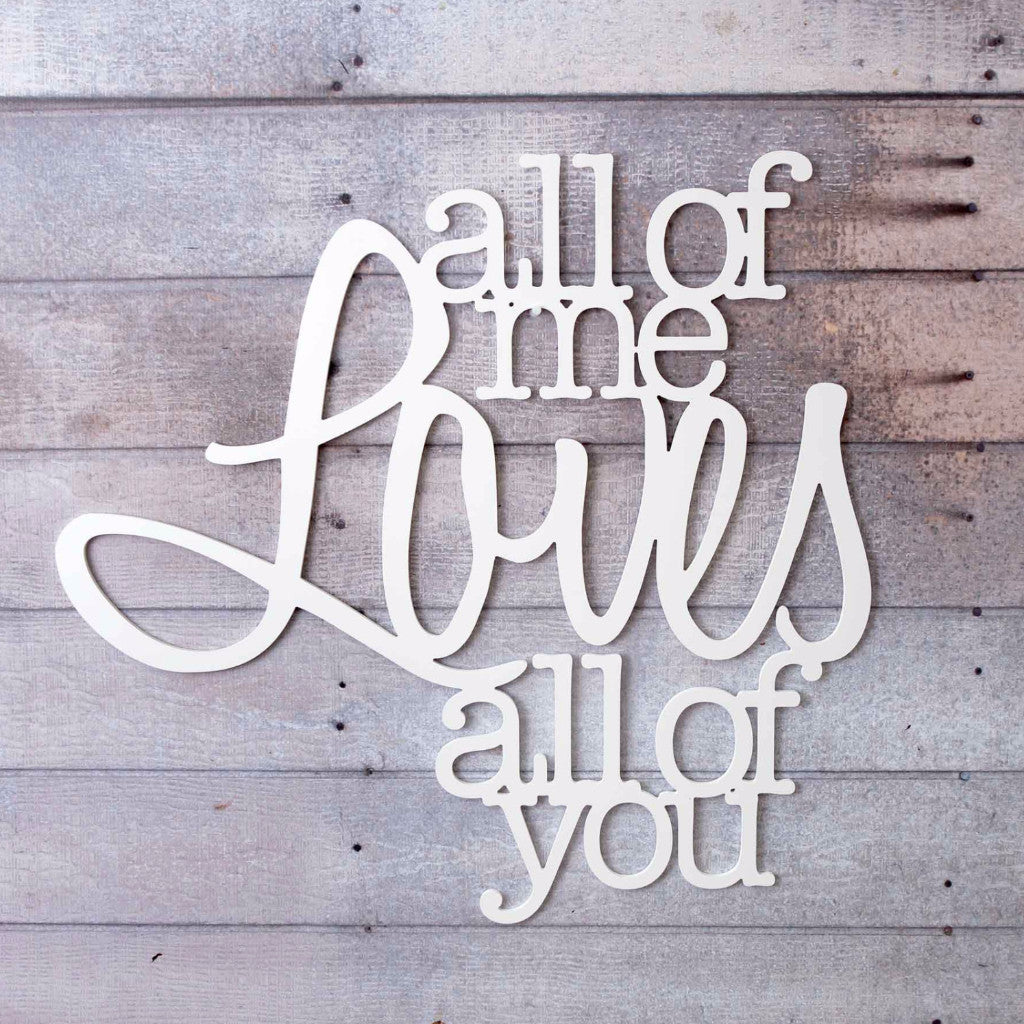 """All of Me..."" Wall Artwork - Wedding Decor Gifts"