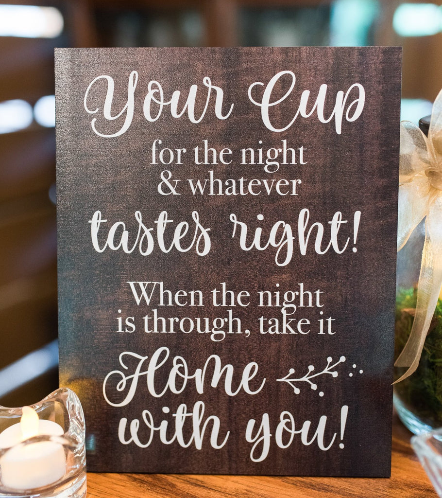 Cup Favor Wedding Sign - Wedding Decor Gifts