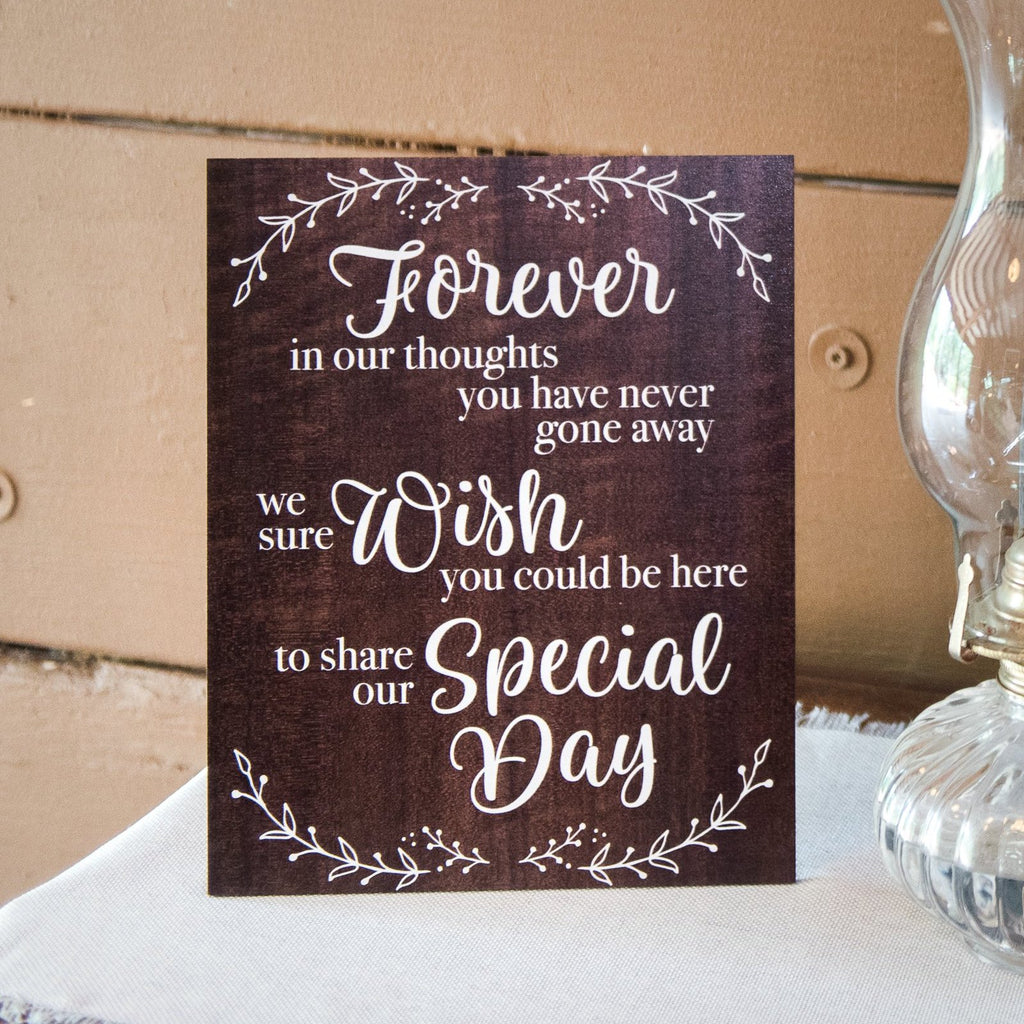 In Memory Wedding Sign - Wedding Decor Gifts
