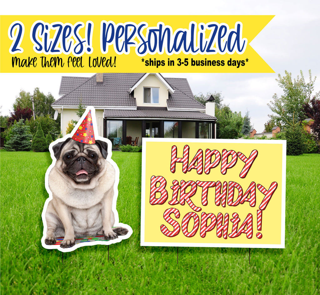 Birthday Yard Signs, Personalized Pug Dog Style, Birthday Yard Signs