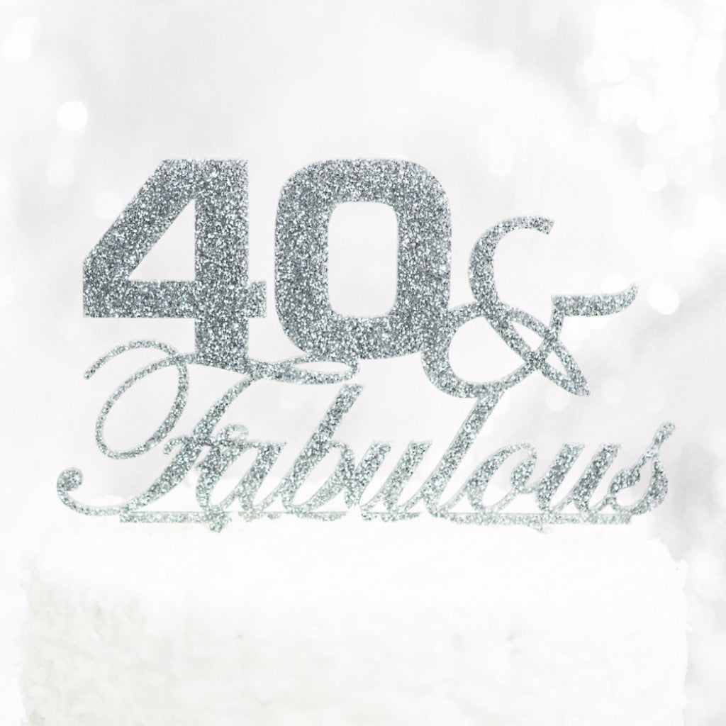 40 & Fabulous Birthday Cake Topper - Wedding Decor Gifts