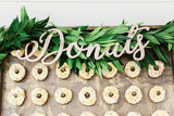 """Donuts"" Sign - Wedding Decor Gifts"