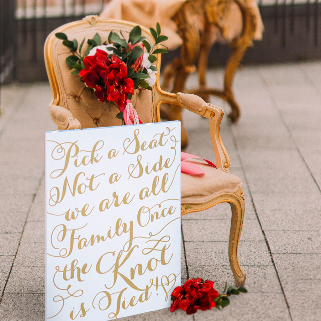 "Wedding Sign ""Pick a Seat, Not a Side"""