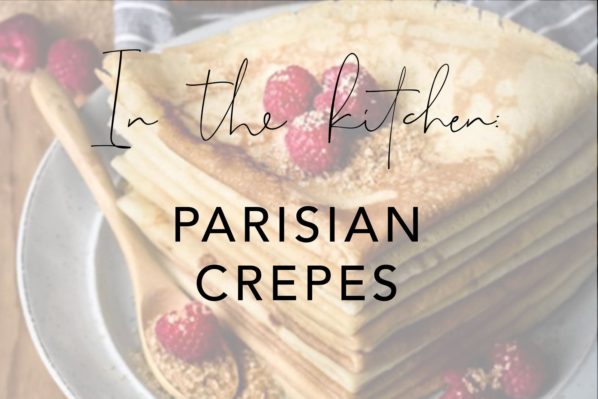 Parisian crepes - header