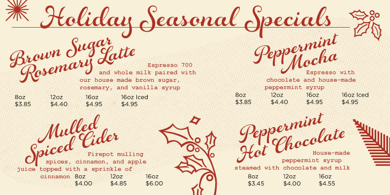 2020 Kaldi's Coffee Holiday Specials - Peppermint Mocha, Peppermint Hot Chocolate, Mulled Spiced Cider, Brown Sugar Rosemary Latte