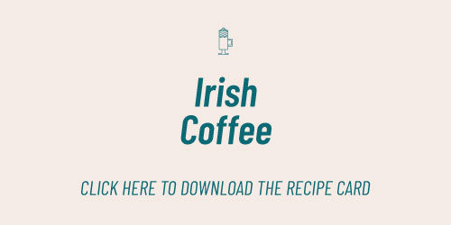 Irish Coffee Recipe Card | Kaldi's Coffee At Home