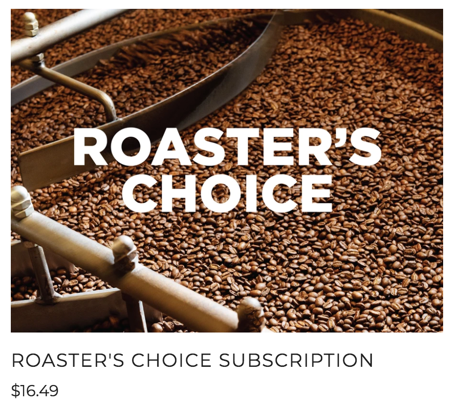 Roaster's Choice Single Origin Coffee Subscription