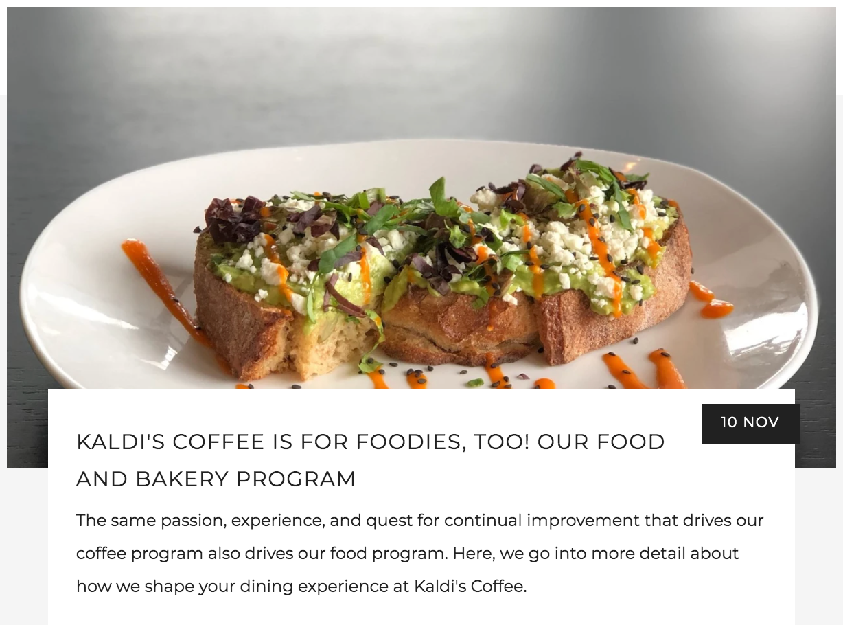 Kaldi's Coffee is for Foodies, too! Our Food and Bakery Program Blog featuring a picture of our famous Avocado Toast