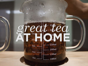 Great Tea at Home