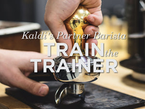 Kaldi's Partner Barista: Train the Trainer