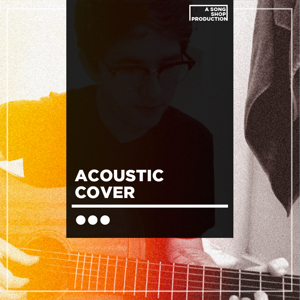 Acoustic Cover Song