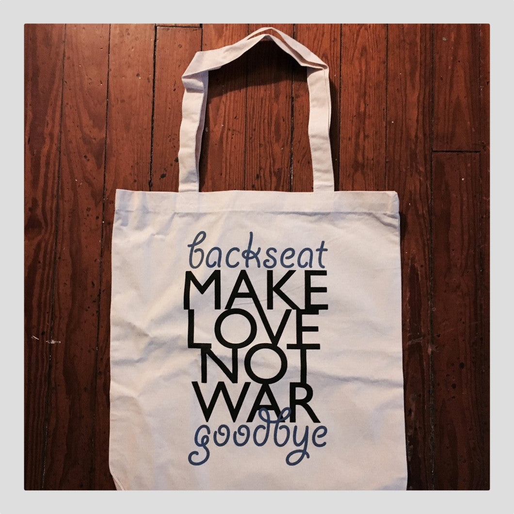 Make Love Not War - Tote