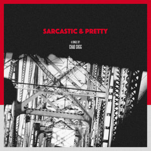 Sarcastic & Pretty SINGLE - Digital